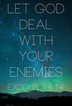 Bible Verse Of The Day: let god deal with your enemies Prayer Quotes, Bible Verses Quotes, Bible Scriptures, Spiritual Quotes, Faith Quotes, Positive Quotes, Quotes About God, Faith In God, Trust God