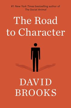 'The Road to Character' by David Brooks
