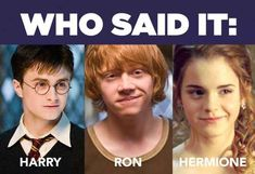 Who Said It: Harry, Ron, Or Hermione I got a 5 out of ten, looks like it's time to reread harry potter! >>> I GOT 9 OUTTA 10 YAY! Harry Potter Quiz, Harry Potter Quotes, Harry Potter World, Hermione Quotes, Nine Out Of Ten, Ron And Hermione, Hermione Granger, Ginny Weasley, Draco Malfoy