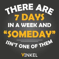 """¡No dejes para después lo que puedes hacer ahora!  A empezar la semana con mucha actitud y ganas de trabajar.  ¿Qué mejor momento que """"ahora""""?"""