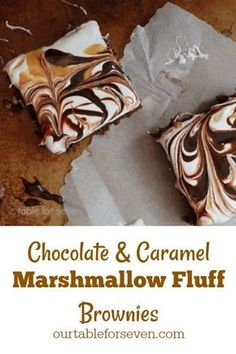 Chocolate & Caramel Marshmallow Fluff Brownies – Table for Seven Brownie Toppings, Brownie Bar, Brownie Recipes, Bar Recipes, Dessert Recipes, Chocolate Caramels, Chocolate Brownies, Chocolate Desserts, Caramel Brownies