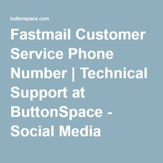 Fastmail Customer Service Phone Number | Technical Support at ButtonSpace - Social Media Buttons | Social Network Buttons | Share Buttons