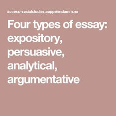 Marriage Essay Papers Senior English Students All Experience The Four Types Of Essay Writing  Persuasive Expository Analytical And Argumentative This Pin Provides A  Definition  High School Admission Essay Sample also Essays Topics In English  Best Types Of Essay Images  Classroom Learning English School High School Personal Statement Sample Essays