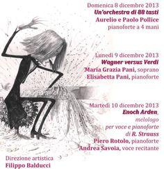 Presentazione programma del Festival - versione aggiornata 13/11/2013  Anche il Festival pianistico Città di Corato omaggerà Verdi e Wagner nel bicentenario della nascita. E lo farà naturalmente con la voce, ma anche col solo pianoforte.
