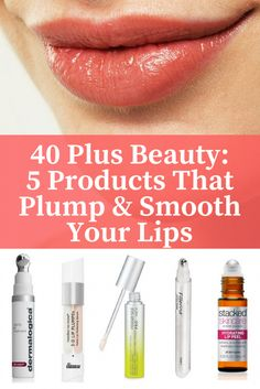 40 Plus Beauty: If you are in your 40's & feel like your lips look old & dry these lip plumping & smoothing beauty products are game changers