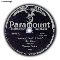 "One of the rarest records today, ""Screamin' and Hollerin' The Blues"" was recorded by Charlie Patton during a one-day session with Paramount on Friday, June 14, 1929, in Richmond, Indiana. Born around 1891, Patton is an Ur-bluesman, the eldest of that first generation of musicians who appeared in the Mississippi Delta in the first two decades of the 20th century. Musicologists still debate the source of the music that Patton learned as a young man--but, in fact, no one knows.  The blues is…"