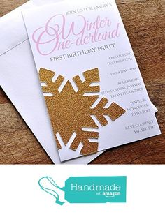 Winter One-derland invites for our daughter's first birthday  party. Love the glitter snowflake 3D detail!