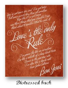 Love's the Only Rule / Bon Jovi / Lyric / by ataglancegraphics, $10.00