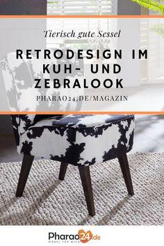 Wer mehr sucht als einfach nur bequeme und hochwertig verarbeitete Sessel, sollte die neuen, kultverdächtigen Retro Möbel im Kuhdesign und Zebralook von Pharao24 kennenlernen. Mehr dazu erfährst du im Pharao24 Magazin! #retrodesign #zebralook #interior #wohnideen #wohntrends #sessel #home #deko #einrichten #pharao24 #designideen #animalprint Home Decoration, Getting To Know, Cow, Armchair, Simple