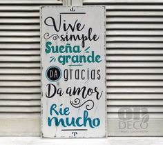 Letrero vintage | VIVE SIMPLE, SUEÑA GRANDE - comprar online Roommate Rules, Business Design, Wood Signs, Decoupage, Diy And Crafts, Wood Crafts, Instagram, Home Decor, Barra Bar