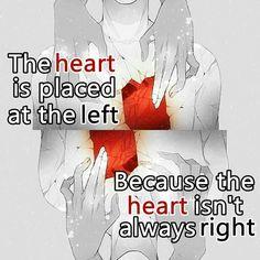The heart isn't always right..