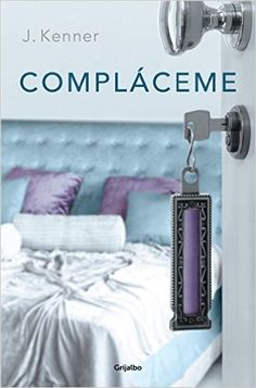 Compláceme (Trilogía Stark - J. Best Seller Libros, Saga, Sylvia Day, Happy Tree Friends, New Wife, I Love Reading, Chanel Boy Bag, Book Lovers, Dog Tag Necklace
