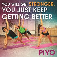 You're getting better and better everyday! http://www.onesteptoweightloss.com/piyo-workout-results #PiYoWorkoutResults