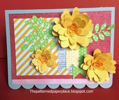 The Patterned Paper Place: 3-D Flower All Occasion Card #Cricut #ArtPhilosophy #CTMH