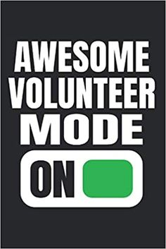 Awesome Volunteer Mode On: Volunteer Quotes Appreciation Journal, Notebook, Diary, Funny Volunteer Slogan (Thank You Gifts for Volunteer Recognition): School Volunteers Share: 9798655610231: Amazon.com: Books Volunteer Appreciation Gifts, Appreciation Quotes, Volunteer Gifts, Cute Quotes, Funny Quotes, School Volunteers, Parent Teacher Association, Volunteer Quotes, Unique Gifts For Mom