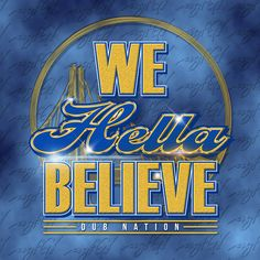 We Hella Believe - DubNation Warriors! agfG Concept Designed by Tribal Turf Wear