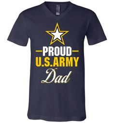 Proud U.S. Army Dad Canvas Unisex V-Neck T-Shirt