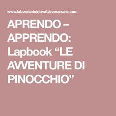 """APRENDO – APPRENDO: Lapbook """"LE AVVENTURE DI PINOCCHIO"""""""
