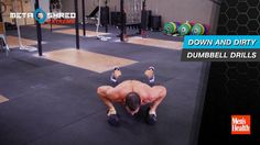 Down And Dirty Dumbbell Drills