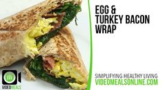 Egg & Turkey Bacon Wrap