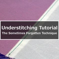 Sewing Techniques Couture Understitching Tutorial: The Sometimes Forgotten Technique - I haven't been sewing for too many years, but one thing I noticed when I first started was a movement to Sewing Lessons, Sewing Class, Sewing Basics, Sewing Hacks, Sewing Tutorials, Sewing Tips, Sewing Ideas, Sewing Box, Hand Sewing