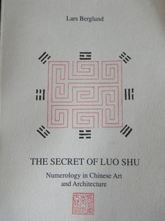 Berglund, Lars: The Secret of Luo Shu: Numerology in Chinese Art and Architecture. Department of Art History, Lund University, 1990.