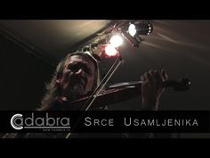 SRCE USAMLJENIKA - Cadabra (2013) Live // Danilo Kiš Ifjúsági és Kulturális Alapítvány - YouTube