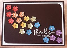 Rainbow flowers Thank You card ... very cute!    What a great way to use up scraps, punch out little flowers and put aside to make a bunch of these cards... Could use glitter glue in the centers.