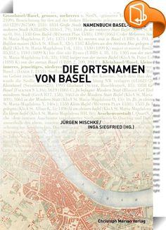 """Die Ortsnamen von Basel    ::  Der zweite Band des dreibändigen ‹<a href=""""http://www.merianverlag.ch/de/publikationen.html?productDetail=a02301b9-3b24-46c4-b0b0-79605930a856"""" rel=""""nofollow"""" target=""""_blank"""">Namenbuch Basel-Stadt</a>›  hat sich zur Aufgabe gemacht, die Ortsnamen in der Stadt Basel zu  sammeln, historisch zu dokumentieren sowie sprach- und  kulturgeschichtlich zu erschliessen. Der Band beschäftigt sich unter  anderem mit den Siedlungs-, Flur-, Strassen-, Haus-, Gewässer-,..."""