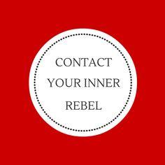 Contact Your Inner Rebel