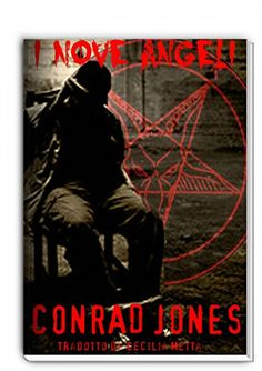 I Nove Angeli di Conrad Jones https://www.amazon.it/dp/B00XWZEBBE/ref=cm_sw_r_pi_dp_qiUzxbZ95SN6T