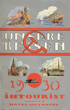"""Travel brochure """"Unsere Reisen 1930."""" Published by Intourist."""