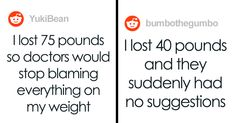 Woman's post on losing weight in order to get her symptoms sufficiently diagnosed sparks a heated debate.