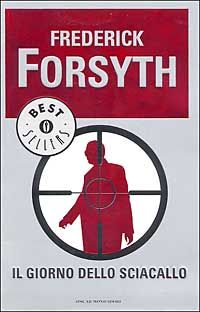 Il giorno dello sciacallo - Frederick Forsyth