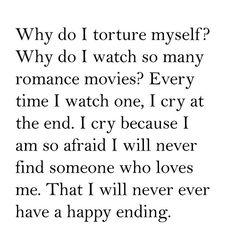 I love romance movies! Even if they do give you false hope.