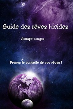 Guide des rêves lucides: Prenez le contrôle de vos rêves ! par [Attrape-songes] Les Runes, Guide, Ebooks, Movie Posters, Amazon Fr, Journal, Books To Read, Free Books