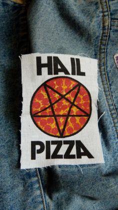 Hail pizza punk patch. $3.00, via Etsy.