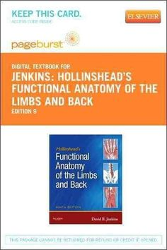 Hollinshead's Functional Anatomy of the Limbs and Back: Pageburst Retail