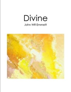 Divine: Abstract Art eBook, John WR Emmett