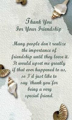 Thank you my dear, dear and sweet friend Teresa. Friendship Note, True Friendship Quotes, Friendship Images, Happy Friendship, Special Friend Quotes, Best Friend Poems, Special Friends, Morning Inspirational Quotes, Good Morning Quotes