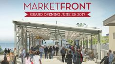 Pike Place Market Announces Date For MarketFront Grand Opening