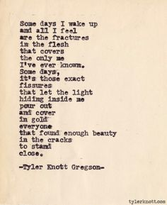 2596 Best Tyler Knott Gregson Images Typewriter Series Beautiful