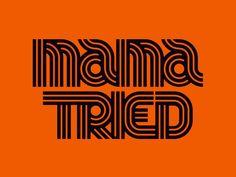 Mama Tried by Brett Stenson