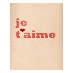 Je T'aime I Love You  8 x 10 Typographic Art Print by LoveSugar, $25.00