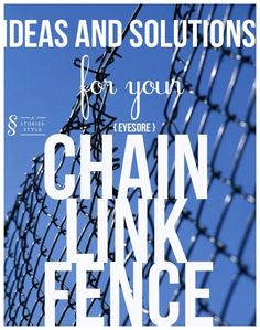 ideas and solutions for your eye sore chain link fence.good tips if you ever buy a home with chain link fencing! Fence Landscaping, Backyard Fences, Garden Fencing, Backyard Projects, Outdoor Projects, Backyard Ideas, Outdoor Ideas, Backyard Privacy, Garden Ideas