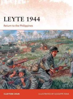 """Read """"Leyte 1944 Return to the Philippines"""" by Clayton K. Chun available from Rakuten Kobo. The loss of the Philippines in 1942 was the worst defeat in American military history. General Douglas MacArthur, the 'L. Douglas Macarthur, Nagasaki, Military Careers, Military History, Carlisle, Navy Carriers, Osprey Publishing, Leyte, Imperial Japanese Navy"""