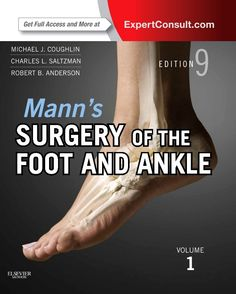 """Coming Nov. 1: """"Mann's #Surgery of the Foot and Ankle, 9th Edition,"""" updated with state-of-the-art coverage of the very latest topics in foot and ankle surgery, including ankle reconstruction and total ankle #arthroplasty."""