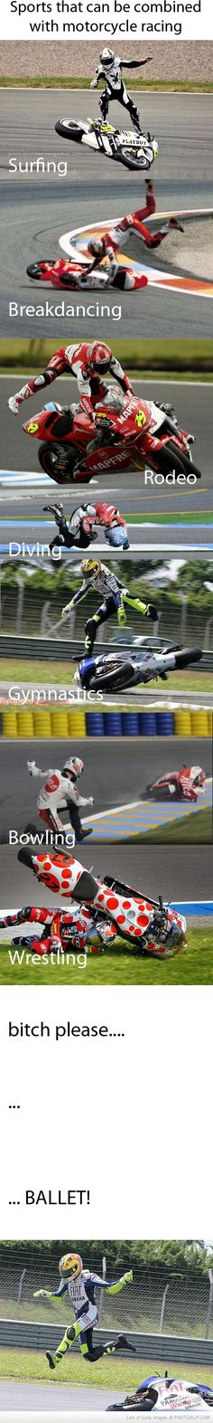 Funny pictures about Sports that can be combined with motorcycle racing. Oh, and cool pics about Sports that can be combined with motorcycle racing. Also, Sports that can be combined with motorcycle racing photos. Really Funny Memes, Stupid Funny Memes, Funny Relatable Memes, Haha Funny, Hilarious, Funny Gifs, Funny Humor, Funny Stuff, Motogp