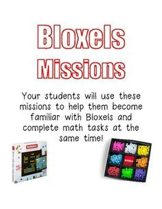 Bloxels Missions: Work on math skills and familiarizing students with Bloxels.
