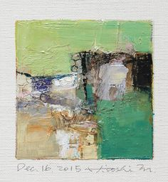 Dec. 16, 2015 - Original Abstract Oil Painting - 9x9 painting (9 x 9 cm - app. 4 x 4 inch) with 8 x 10 inch mat